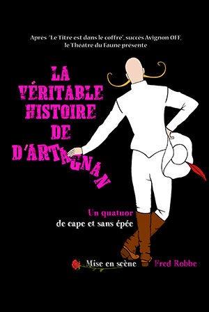La véritable histoire de d'Artagnan